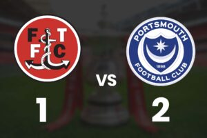 Portsmouth beat Fleetwood in FA Cup
